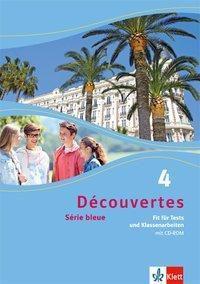Découvertes - Série bleue: Bd.4 Fit für Tests und Klassenarbeiten, m. CD-ROM