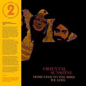 Dedicated To The Bird We Love (+Poster) (Vinyl), Oriental Sunshine
