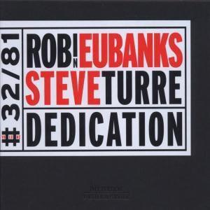 Dedication, Robin Eubanks, Steve Turre
