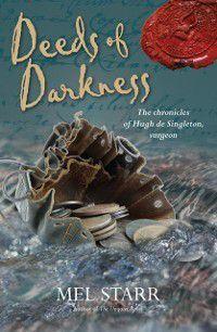 Deeds of Darkness, Mel Starr