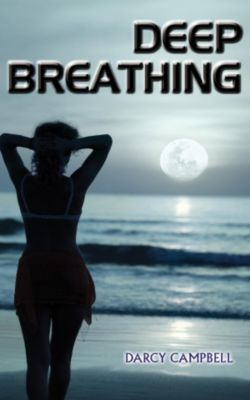 Deep Breathing, Darcy Campbell