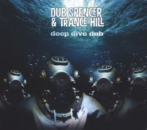 Deep Dive Dub (Vinyl), Dub Spencer & Trance Hill