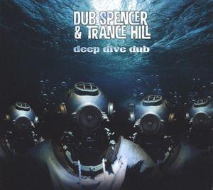 Deep Dive Dub (Vinyl), Dub Spencer & Trance Hill