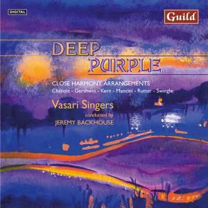 Deep Purple/Close Harmony, Jeremy Backhouse - conductor Vasari Singers