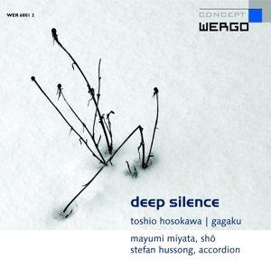 Deep Silence, Stefan Hussong, Mayumi Miyata