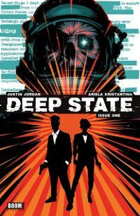 Deep State #1, Justin Jordan
