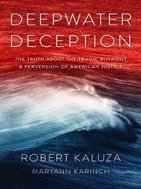 Deepwater Deception, Robert Kaluza