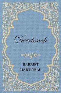 Deerbrook, Harriet Martineau
