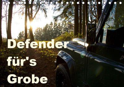 Defender für's Grobe (Tischkalender 2019 DIN A5 quer), Johann Ascher