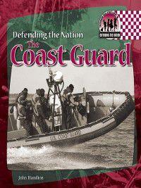 Defending the Nation: Coast Guard, John Hamilton