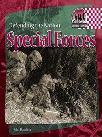 Defending the Nation: Special Forces, John Hamilton