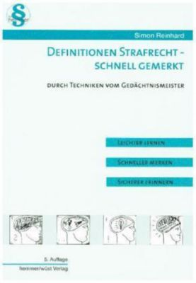 Definitionen Strafrecht - schnell gemerkt - Simon Reinhard |