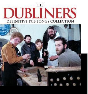 Definitive Pub Songs Collection, The Dubliners