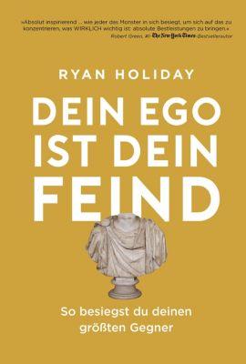 Dein Ego ist dein Feind, Ryan Holiday