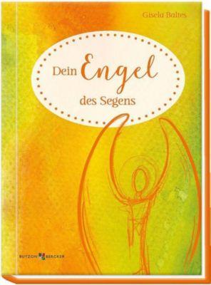 Dein Engel des Segens - Gisela Baltes |
