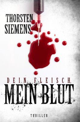Dein Fleisch, mein Blut, Thorsten Siemens