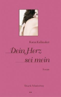 Dein Herz sei mein, Karin Kallmaker