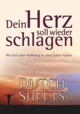 Dein Herz soll wieder schlagen, Dutch Sheets