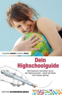 Dein Highschoolguide, Susanne Diehm, Geska Jäkel
