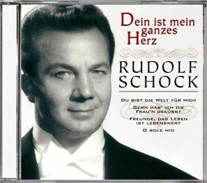 Dein Ist Mein Ganzes Herz, Rudolf Schock