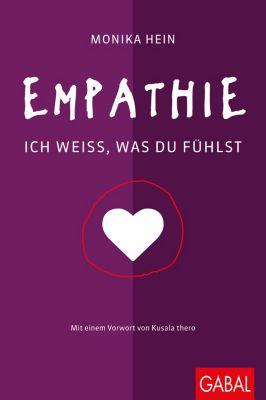 Dein Leben: Empathie, Monika Hein