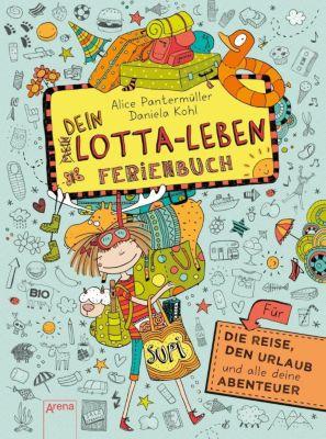 Dein Lotta-Leben, Ferienbuch, Alice Pantermüller