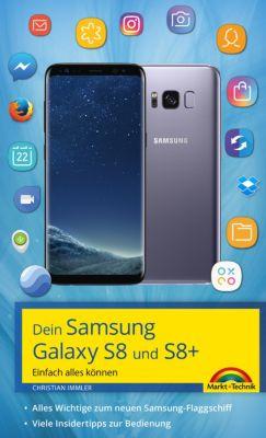 Dein Samsung Galaxy S8 und S8+, Christian Immler