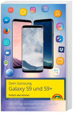 Dein Samsung Galaxy S9 und S9+, Christian Immler