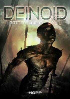 Deinoid XT: Deinoid XT 3: Götterflucht, Oliver Müller