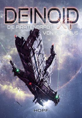 Deinoid XT: Deinoid XT 6: Die Piratenbraut von Scandus, Skylar Reade