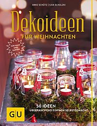 dekoideen f r weihnachten buch bei online. Black Bedroom Furniture Sets. Home Design Ideas