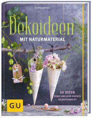 Dekoideen mit Naturmaterial, Katrin Heinatz