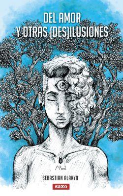 Del amor y otras (des)ilusiones, Sebastian Alanya