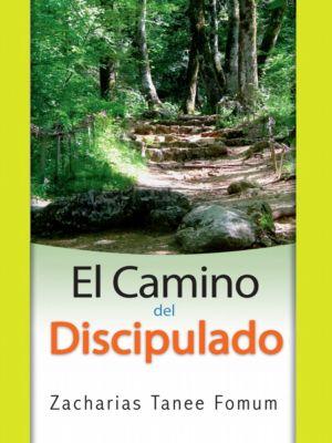 Del camino Cristiano: El Camino Del Discipulado, Zacharias Tanee Fomum