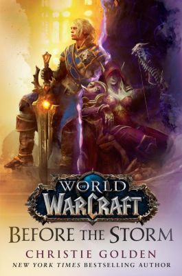 Del Rey: Before the Storm (World of Warcraft), Christie Golden