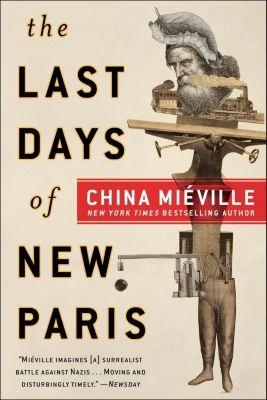 Del Rey: The Last Days of New Paris, China Miéville