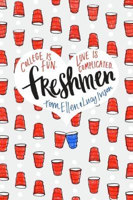 Delacorte Press: Freshmen, Lucy Ivison, Tom Ellen