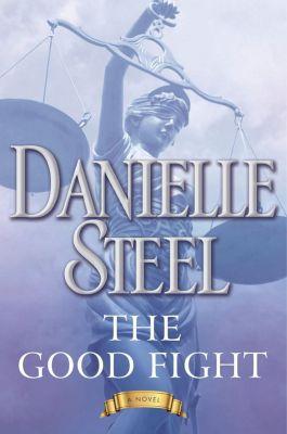 Delacorte Press: The Good Fight, Danielle Steel