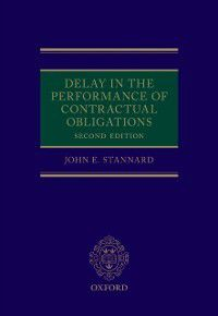 Delay in the Performance of Contractual Obligations, John Stannard