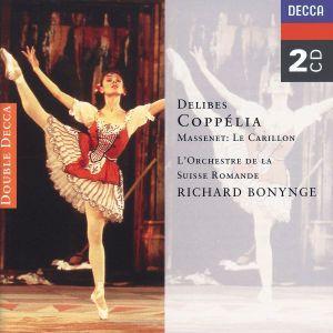 Delibes: Coppélia/Massenet: Le Carillon, Richard Bonynge, Osr, Napo