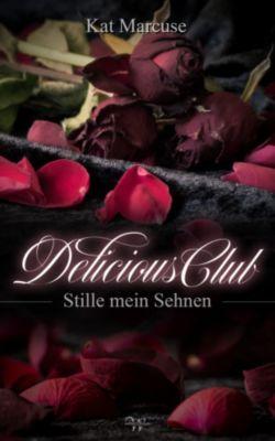 Delicious Club: Delicious Club 1, Kat Marcuse