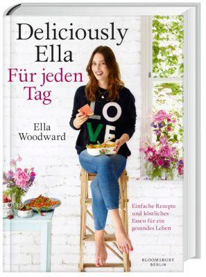 Deliciously Ella - Für jeden Tag, Ella Woodward