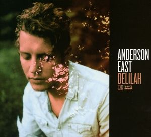 Delilah, Anderson East