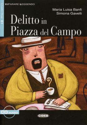 Delitto in Piazza del Campo, m. Audio-CD, Maria L. Banfi, Simona Gavelli