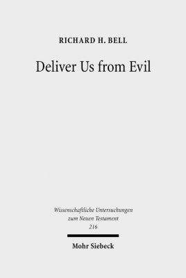Deliver Us from Evil, Richard H. Bell