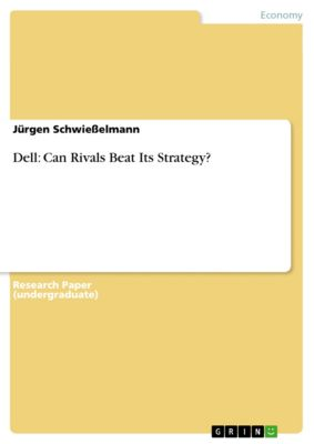 Dell: Can Rivals Beat Its Strategy?, Jürgen Schwießelmann