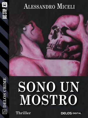 Delos Crime: Sono un mostro, Alessandro Miceli
