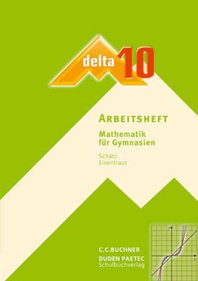 Delta, Ausgabe Bayern, Neubearbeitung: 10. Jahrgangsstufe, Arbeitsheft