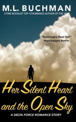Delta Force Short Stories: Her Silent Heart and the Open Sky (Delta Force Short Stories, #3), M. L. Buchman