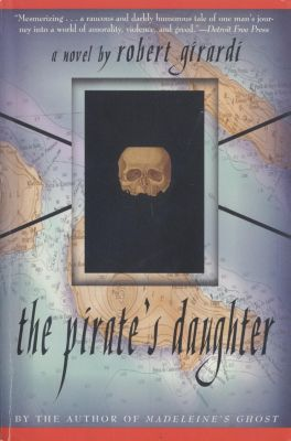 Delta: The Pirate's Daughter, Robert Girardi